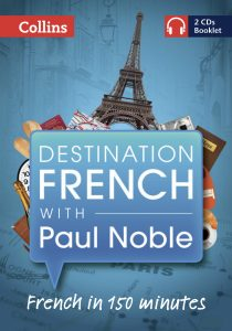 Destination French with Paul Noble front cover